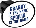 Couvercle de receveur d'attache de remorque - Granny is the Name Spoilin is the Game