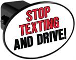 Couvercle de receveur d'attache de remorque - Stop Texting and Drive