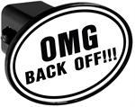 Couvercle de receveur d'attache de remorque - OMG Back Off!!!