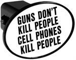 Couvercle de receveur d'attache de remorque - Guns Dont Kill People Cell Phones Kill People
